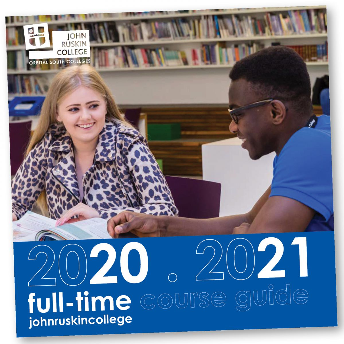 John Ruskin College Full-time course guide 2020-21