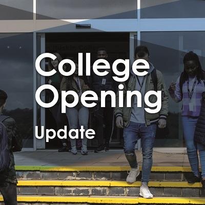 College Opening - Update
